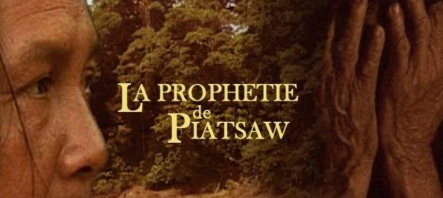 La Prophétie de Piatsaw