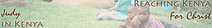 Judy in Kenya - Reaching Kenya for Christ