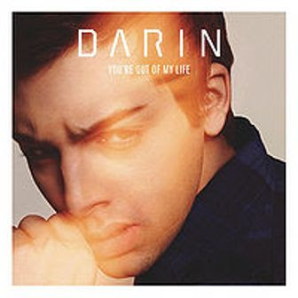 Darin - You're Out of My Life