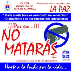 """CAMPAÑA """"NO MATARAS"""""""