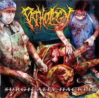 Pathology - Surgically Hacked (2006)