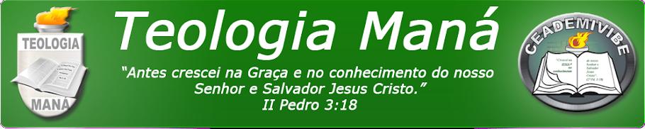 Teologia Maná | AD VILA BELA