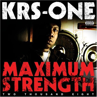 KRS-One Maximum Strength