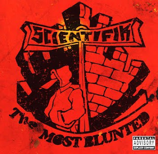 Scientifik - The Most Blunted (1992)
