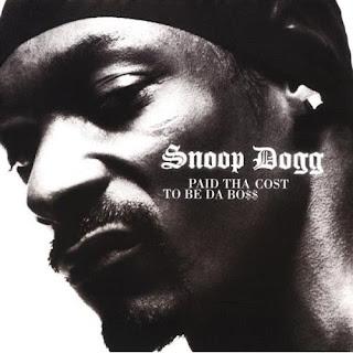 Snoop Dogg Paid Tha Cost To Be Da Bo$$