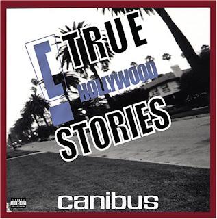 Canibus C True Hollywood Stories