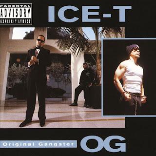 ice-t o.g. original gangster