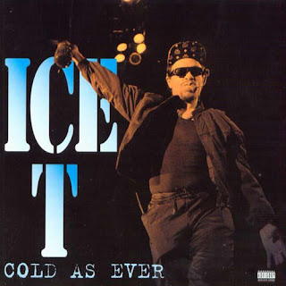 ice-t cold as ever