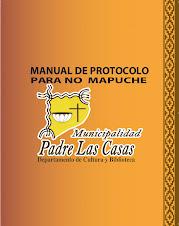 """Descarga gratis nuestro""""Manual de Protocolo para no Mapuche"""""""