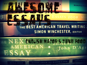 Awesome Essays: Compulsory Reading