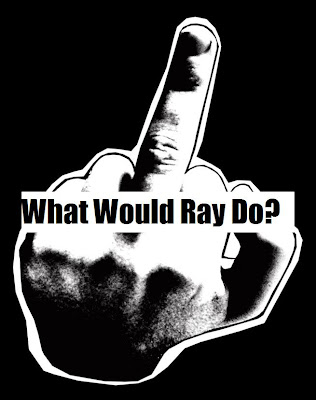 what would ray do?