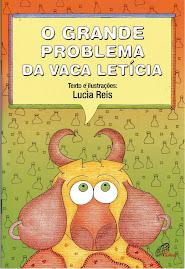 O Grande Problema da Vaca Letícia