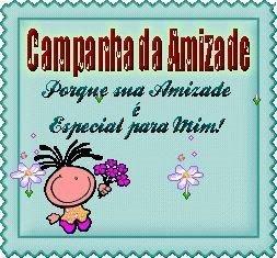 CAMPANHA DA AMIZADE