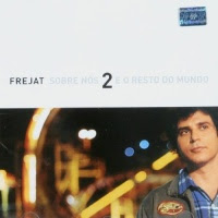frejat Download Frejat   Sobre Nós Dois e o Resto do Mundo   2003