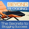 Click here to Beyond Blogging