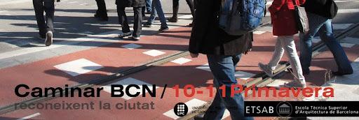 Caminar BCN 2010-11 Primavera
