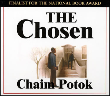 my 50th year: The Chosen, Chaim Potok