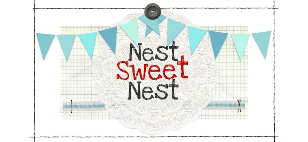 Nest Sweet Nest