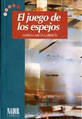 El juego de los espejos (ed.Nadir)