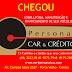 CHEGOU A PERSONAL CAR & CRÉDITO