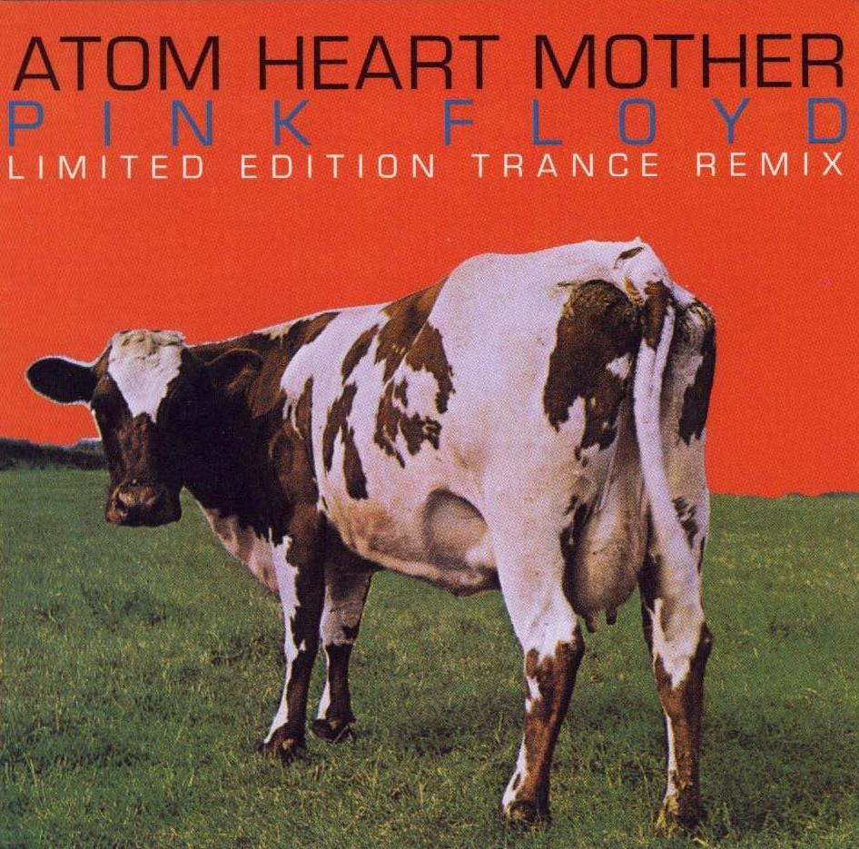 Pink Floyd - Atom Heart Mother: Limited Edition Trance Remix