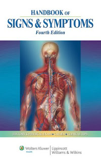 Handbook of Signs & Symptoms. 4th Ed. 2010