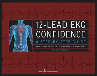 12-Lead EKG Confidence. A Step-by-Step Guide. 2nd. Ed.
