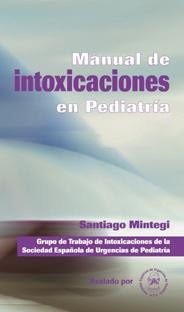 Manual de Intoxicaciones en Pediatria.