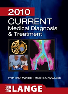 CURRENT Medical Diagnosis and Treatment 2010. 49th Ed.