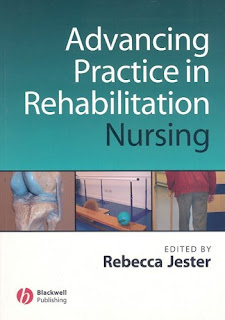 Advancing Practice in Rehabilitation Nursing