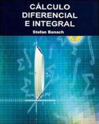Cálculo Diferencial e Integral por Stefan Banach