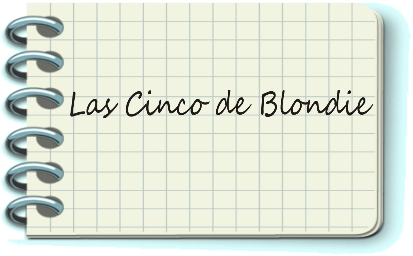 Las cinco de Blondie