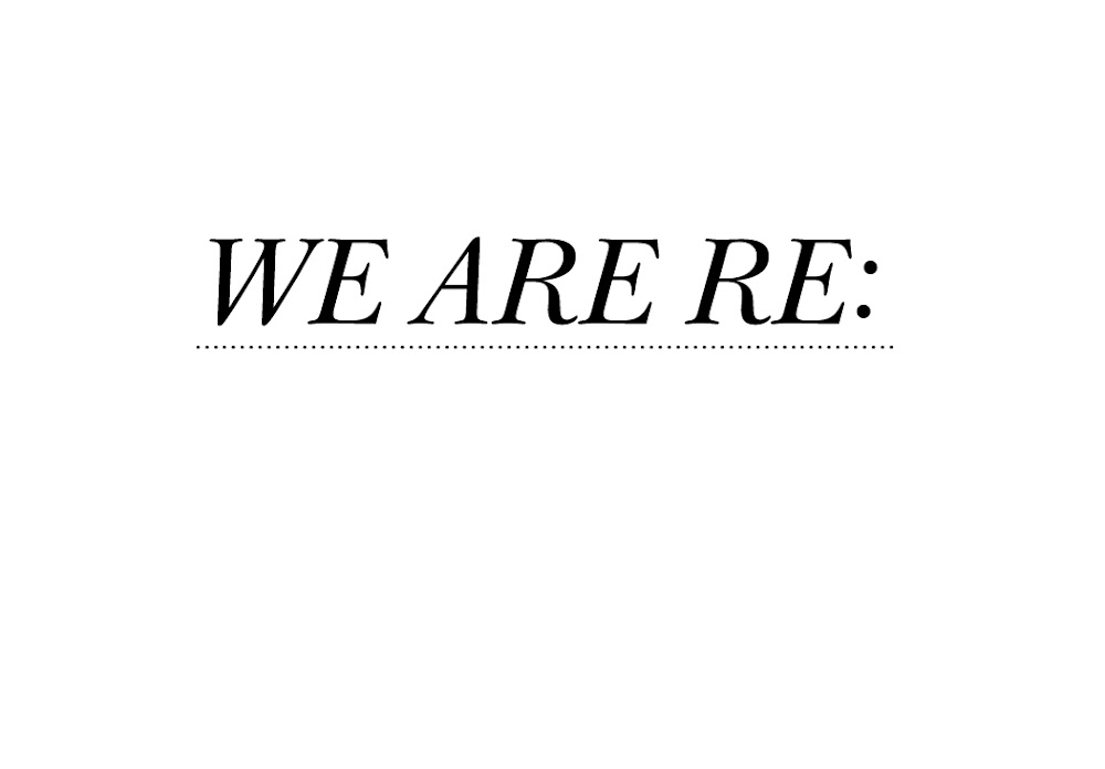 we are re: