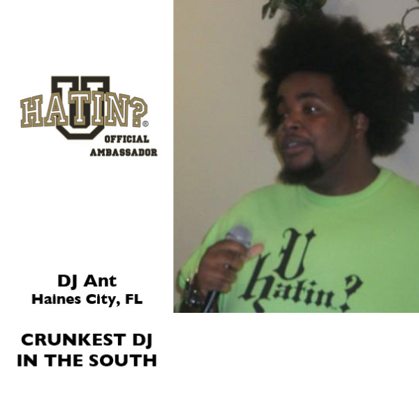 Dj Ant The Crunkest Dj N da South
