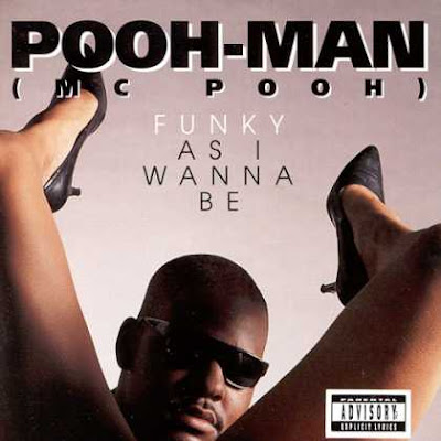 %23Pooh-Man+-+Funky+As+I+Wanna+Be+(Front).jpg