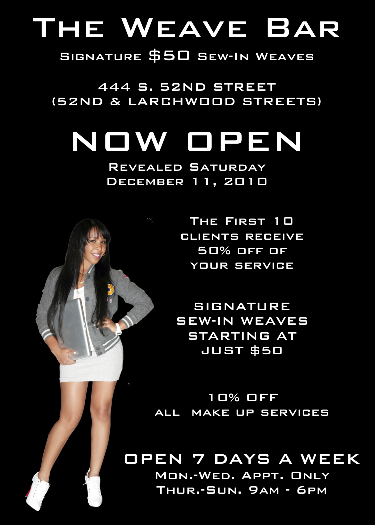 Hair Salon Grand Opening Flyer http://theweavebar.blogspot.com/2010/12/weave-bar-grand-opening.html