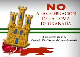 NO A LA TOMA DE GRANADA