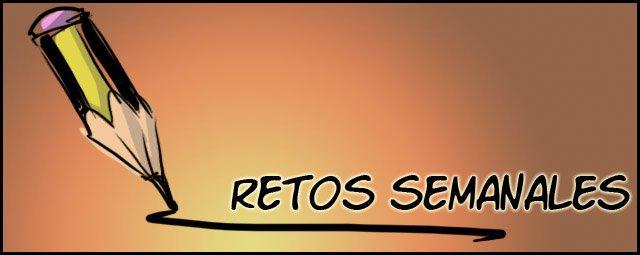 RETOS SEMANALES