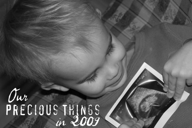 Precious Things In 2009