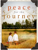 "Book Release... ""peace for the journey: in the pleasure of his company"""