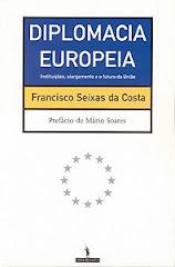 Diplomacia Europeia - Instituições, Alargamento e o Futuro da União
