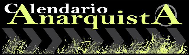 CALENDARIO ANARQUISTA y SOCIALISTA REVOLUCIONARIO