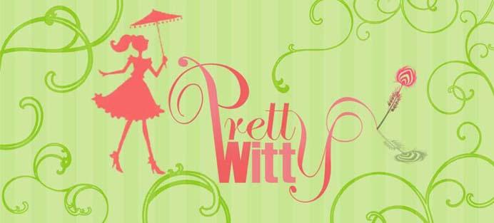 PrettyWitty