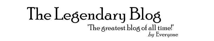 The Legendary Blog