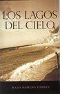 Los Lagos del Cielo (Novela)