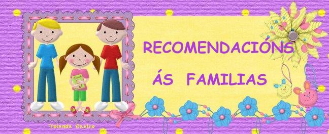 RECOMENDACIÓNS ÁS FAMILIAS