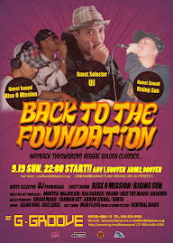 9/19(Sun)-Back to the FOUNDATION@G-Groove