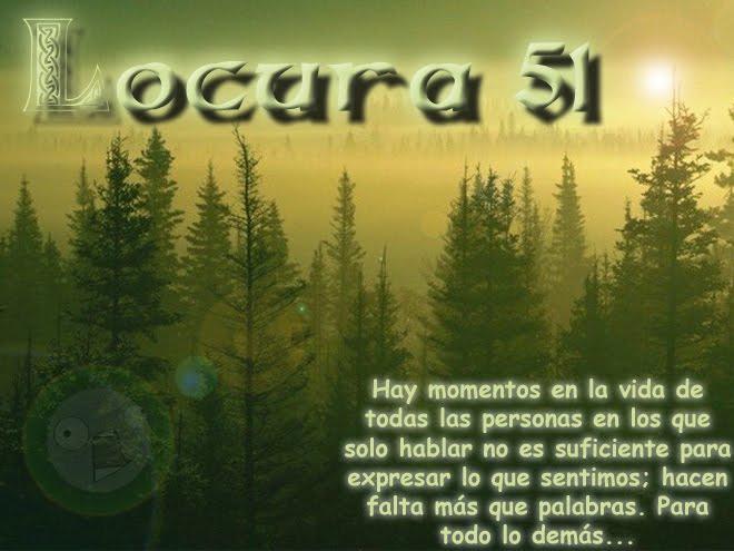 Locura 51