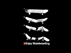 enjoy skateboarding