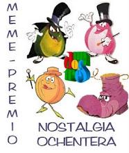 PREMIO NOSTALGIA OCHENTERA...
